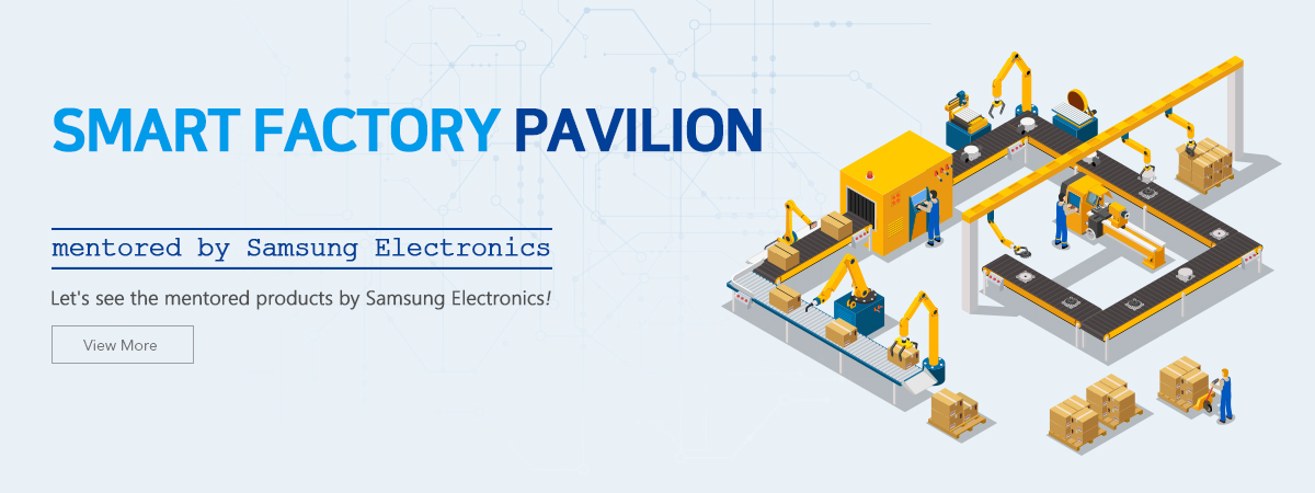 SMART FACTORY Pavilion mentored by Samsung Electronics
