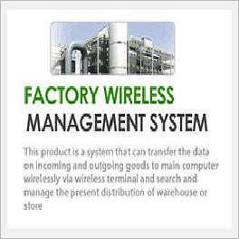 Factory Wireless Management System